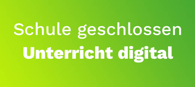 zB. News: digitaler Unterricht